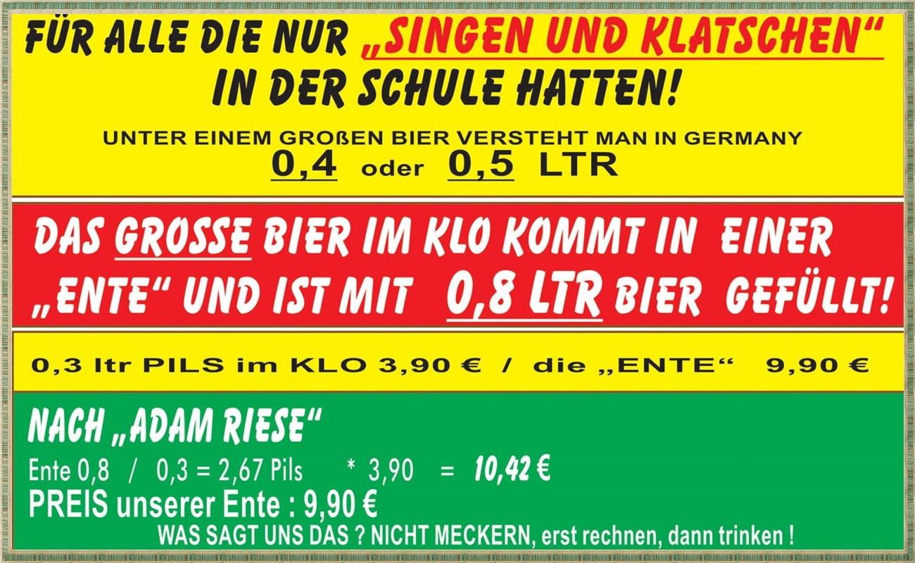 Riesenbier »Ente« mit 0,8 Litern für 9,90 Euro.